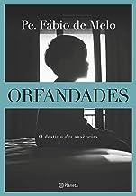Orfandades – Nova edição: O destino das ausências
