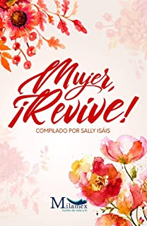 Mujer, ¡revive!