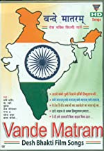 VANDE MATRAM DESH BHAKTI FILM SONGS