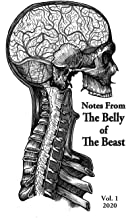 Notes From The Belly Of The Beast