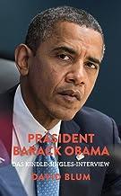 Präsident Barack Obama: Das Kindle-Singles-Interview (Kindle Single) (German Edition)