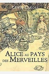 Alice au Pays des Merveilles illustree (French Edition) Kindle Edition