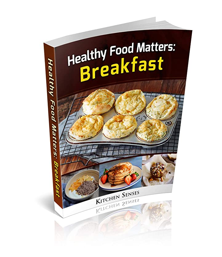 Healthy Food Matters: Breakfast (English Edition)