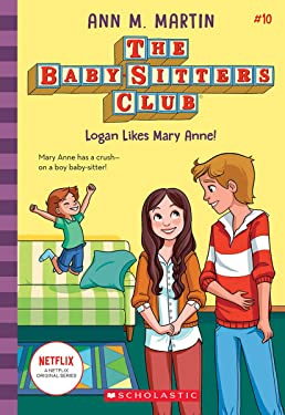 Logan Likes Mary Anne! (The Baby-sitters Club, 10) (10)