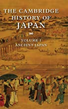 The Cambridge History of Japan: Volume 1