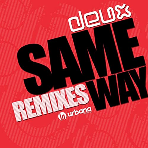 Same Way (Gonzalo Menoyo Instrumental Mix)