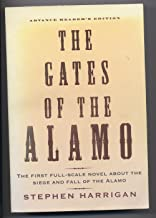 The Gates of the Alamo (The first full-scale novel about the Siege and Fall of the Alamo)