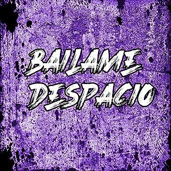 Bailame Despacio (Remix)
