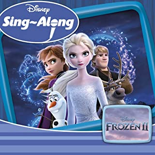 Frozen 2 - Sing Along