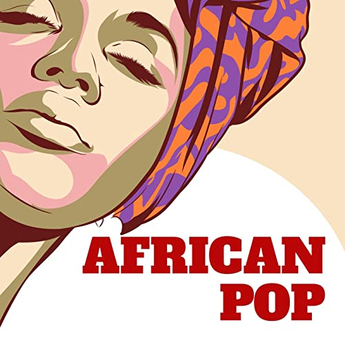 African Pop by Various artists on Amazon Music - Amazon com