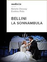 Bellini, La Sonnambula - Natalie Dessay, Evelino Pido, Opera national de Paris