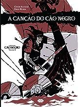 A canção do cão negro: 2