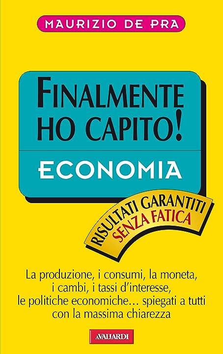 Finalmente ho capito l`economia (italiano) copertina flessibile  vallardi 978-8867317332