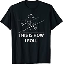 This is how I roll Physics science maths T-Shirt Fun gift