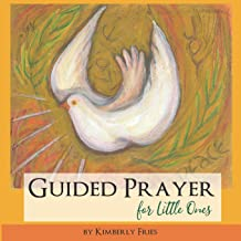 Guided Prayer for Little Ones