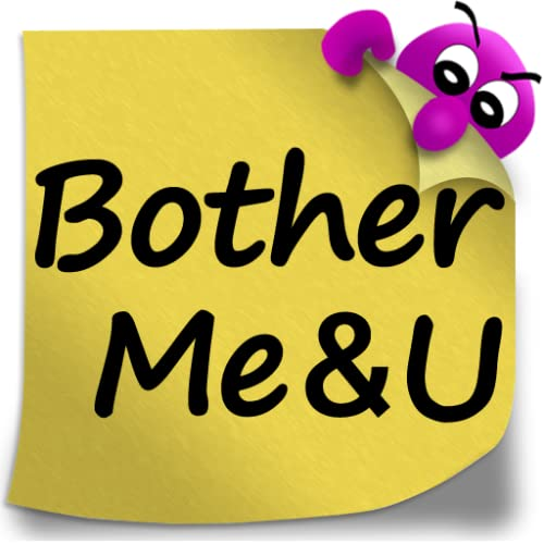 BotherMe & U Mensajes recordatorios