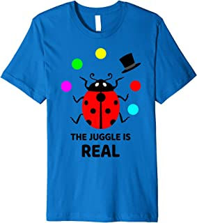 Project Manager Gift - The Juggle is Real - Juggling Premium T-Shirt