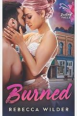 Burned (Destiny Falls) Paperback