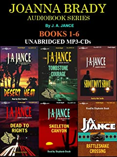 Joanna Brady Series Books 1-6 (Desert Heat, Tombstone Courage & Shoot Don't Shoot, Dead To Rights, Skeleton Canyon & Rattlesnake Crossing) [Unabridged MP3-CD] by J.A. Jance