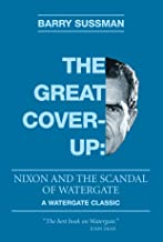 The Great Coverup: Nixon and the Scandal of Watergate