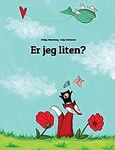 Er jeg liten?: En bildehistorie av Philipp Winterberg og Nadja Wichmann (Norwegian Edition)
