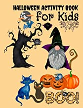 Halloween Activity Book: Gnome Halloween Activity Book for Kids - BEST GIFT IDEA FOR HALLOWEEN A Scary Cute Fun Workbook F...