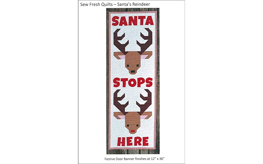 Sew Fresh Quilts Santa's Reindeer Pattern