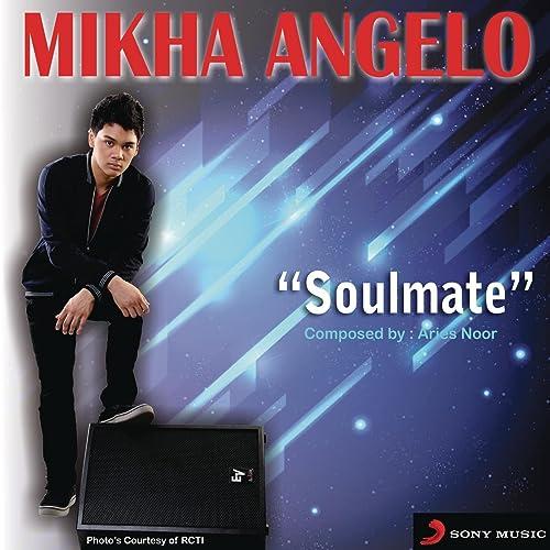 soulmate mikha angelo mp3