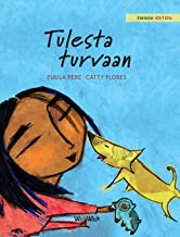 """Tulesta turvaan: Finnish Edition of """"Saved from the Flames"""""""