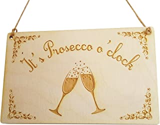 ORIGIN DESIGN Novelty It's Prosecco o'clock! Hand Finished Wooden Sign Made from Plywood