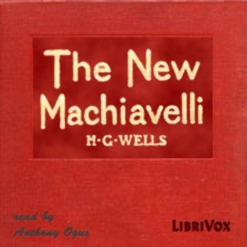 New Machiavelli by H. G. Wells FREE