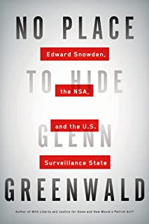 No Place to Hide: Edward Snowden, the NSA, and the U.S. Surveillance State (English Edition)