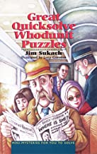 Great Quicksolve Whodunit Puzzles: Mini-Mysteries for You to Solve