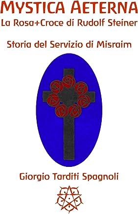 Mystica Aeterna: Storia del Servizio di Misraim