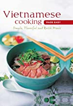 Vietnamese Cooking Made Easy: Simple, Flavorful and Quick Meals (Learn To Cook Series) (English Edition)