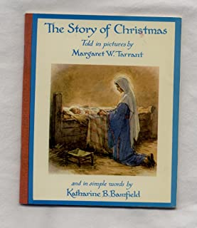 The Story of Christmas Told in Pictures by Margaret W Tarrant