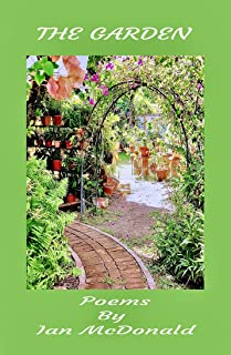 The Garden: Poems By Ian McDonald