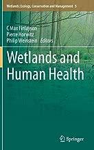Wetlands and Human Health