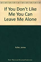 Best if you don t leave me alone Reviews