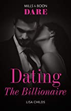 Dating the Billionaire (Liaisons International)
