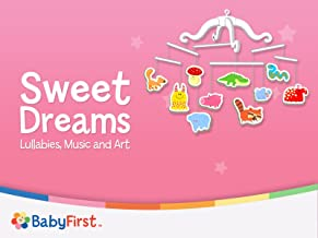Sweet Dreams: Lullabies Music And Art for Babies