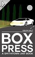 Box Press (The Smithtown Unit Book 2)