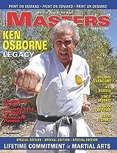 MASTERS Magazine Ken Osborne Legacy: LIFETIME COMMITMENT in MARTIAL ARTS