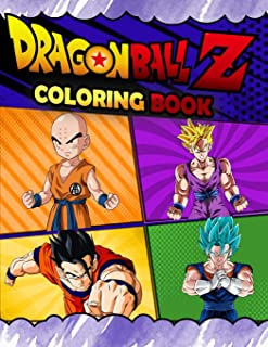 Dragon Ball Z Coloring Book: Dragon Ball Z Jumbo Coloring Book With Amazing Images For All Ages