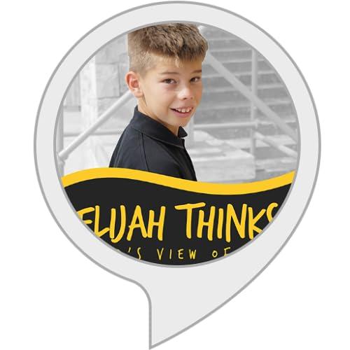 Elijah Thinks: A Kid's View on Life