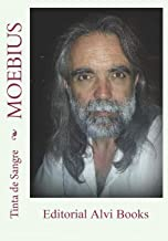 Moebius: Editorial Alvi Books (Spanish Edition)