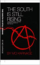 The South is Still Rising: Contemporary Radical and Anarchist Activism in Richmond, Virginia from 1994- 2004
