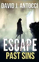 Escape, Past Sins