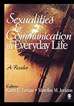 Sexualities and Communication in Everyday Life: A Reader (NULL)