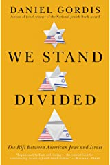 We Stand Divided: The Rift Between American Jews and Israel Kindle Edition